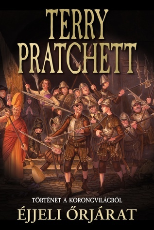 Éjjeli őrjárat (Discworld, #29)  by  Terry Pratchett