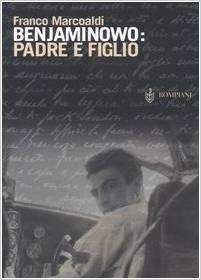 Benjaminowo: padre e figlio Franco Marcoaldi