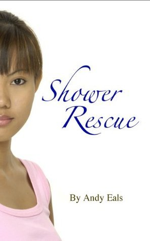 Shower Rescue Andy Eals
