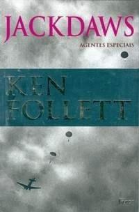 Jackdaws: agentes especiais  by  Ken Follett