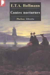 Contes Nocturnes E.T.A. Hoffmann