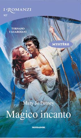 Magico incanto (Guardians, #3)  by  Mary Jo Putney