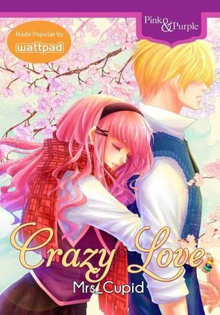 Crazy Love Mrs_Cupid