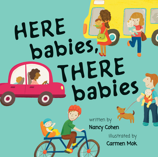 Here Babies, There Babies  by  Nancy Cohen