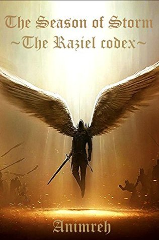 The Season of Storm: The Raziel codex Animreh
