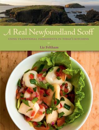A Real Newfoundland Scoff  by  Liz Feltham