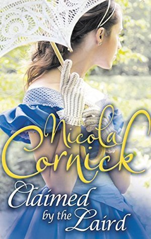 Claimed the Laird (Scottish Brides - Book 3) by Nicola Cornick