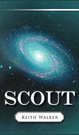 Scout  by  Keith Walker