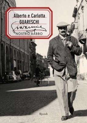 Giovannino nostro babbo Alberto Guareschi