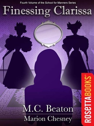 Finessing Clarissa  by  M.C. Beaton