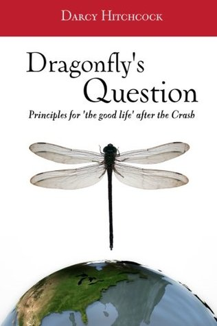 The Dragonflys Question  by  Darcy Hitchcock