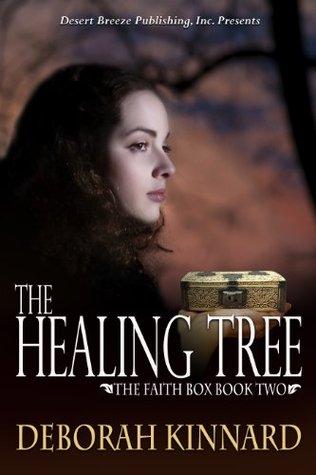 The Healing Tree (The Faith Box Book 2)  by  Deborah Kinnard