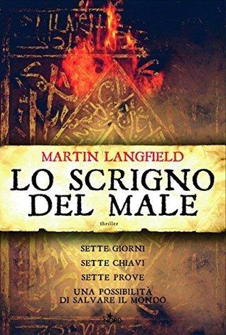 Lo scrigno del male (Narrativa Nord)  by  Martin Langfield