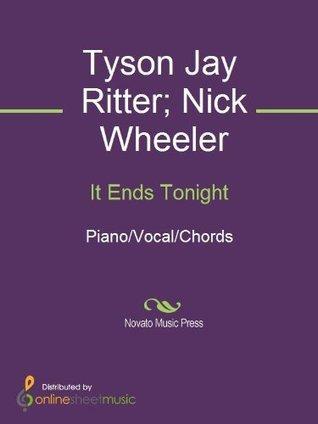 It Ends Tonight  by  Tyson Jay Ritter