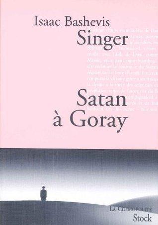 Satan à Goray Isaac Bashevis Singer