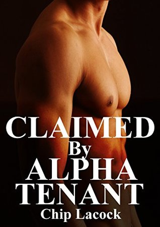 Claimed  by  Alpha Tenant by Chip Lacock