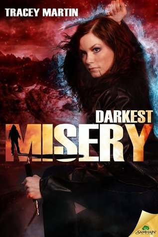 Darkest Misery (Miss Misery, #4)  by  Tracey   Martin