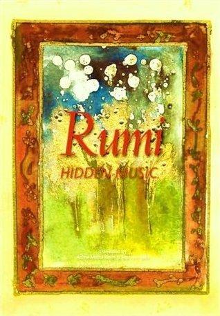 Rumi : Hidden Music (2009)  by  Rumi