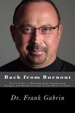 Back from Burnout  by  Frank Gabrin