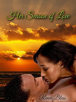 Her Season Of Love  by  Renee Bless