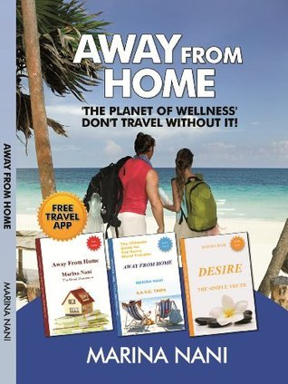 Away from Home- The Planet of Wellness Darie Nani
