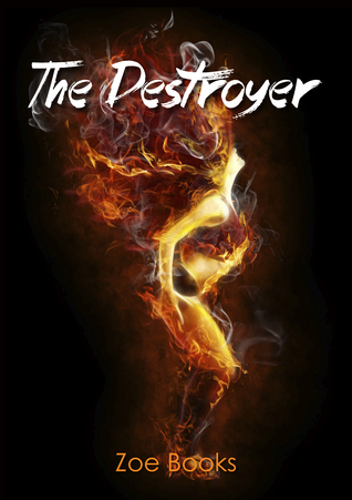 The Destroyer  by  Zoe Books
