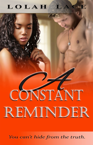 A Constant Reminder  by  Lolah Lace