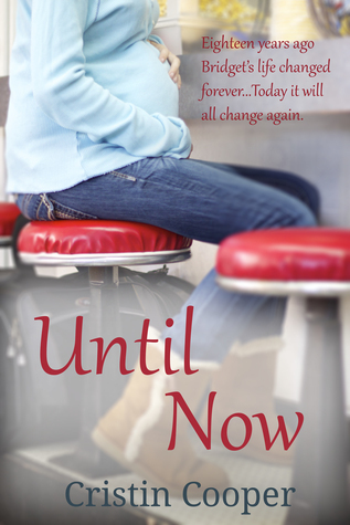 Until Now (Until, #1)  by  Cristin Cooper
