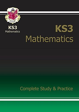 KS3 Maths Complete Study & Practice: Complete Revision and Practice CGP Books