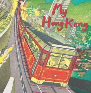 My Hong Kong  by  Joanne OCallaghan