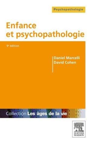 Enfance et psychopathologie  by  Daniel Marcelli