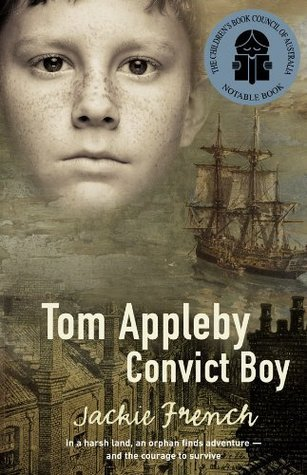 Tom Appleby, Convvict Boy  by  Jackie French