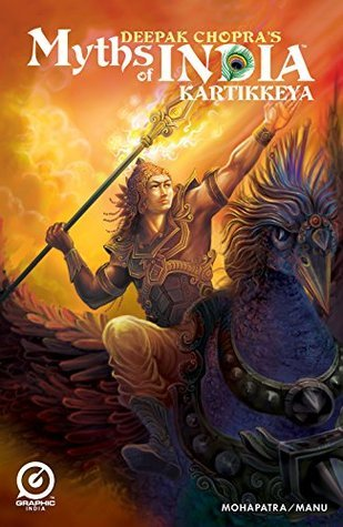 MYTHS OF INDIA: KARTHIKEYA Issue 1 (MYTHS OF INDIA: KARTHIKEYA: 1) Deepak Chopra