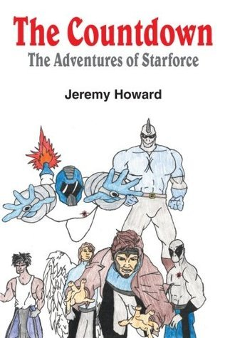 The Countdown: The Adventures of Starforce  by  Jeremy Howard