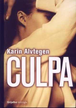 Culpa  by  Karin Alvtegen