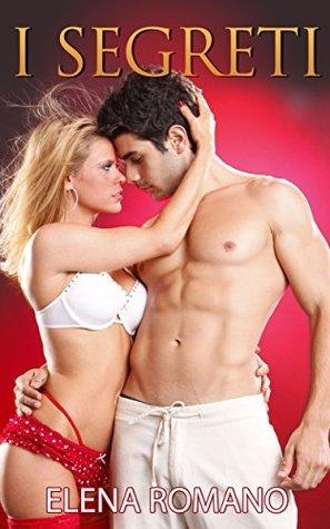 La Serie del Playboy #1: I SEGRETI Elena Romano