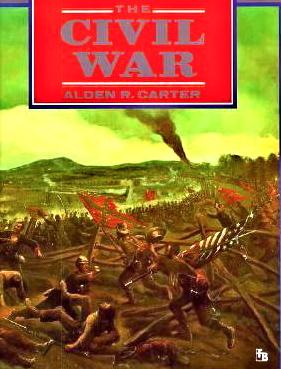 The Civil War: American Tragedy Alden R. Carter
