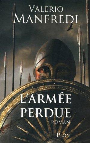 Larmée perdue  by  Valerio Manfredi