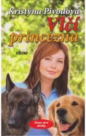 Vlčí princezna Kristýna Pivodová