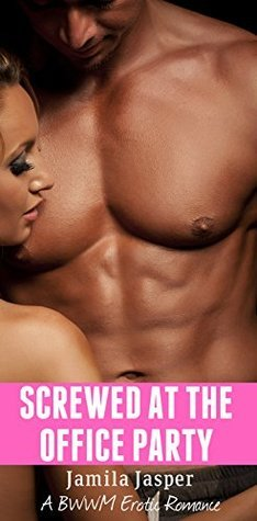 Screwed at the Office Christmas Party  by  Jamila Jasper