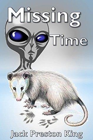 Missing Time  by  Jack Preston King