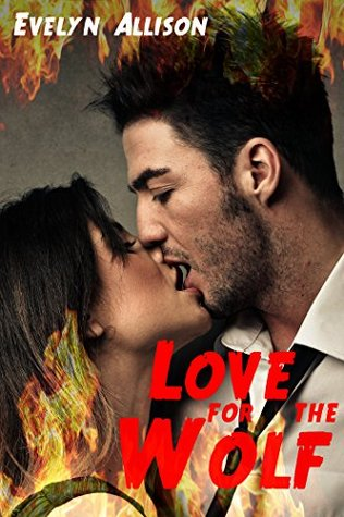 Love for the Wolf (BBW Shifter Paranormal Romance)  by  Evelyn Allison