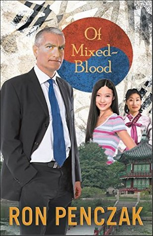 Of Mixed Blood  by  Ron Penczak