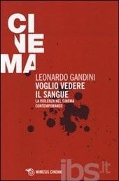 Voglio vedere il sangue  by  Leonardo Gandini