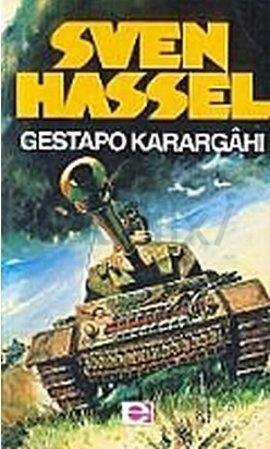 Gestapo Karargahı  by  Sven Hassel