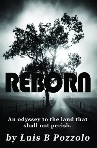 Reborn  by  Luis B Pozzolo