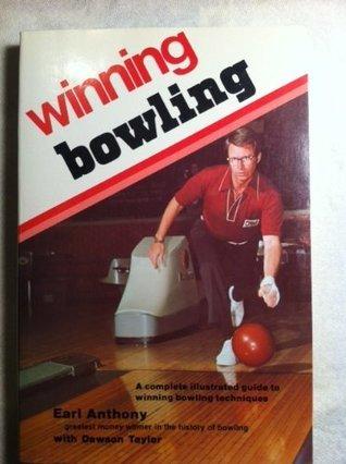 Winning Bowling Earl Anthony