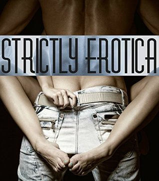 Strictly Erotica Lois Hodges