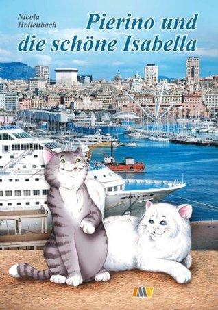 Pierino und die schöne Isabella: E-Book - Katzenkrimi Nicola Hollenbach