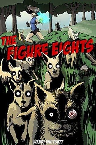 The Figure Eights  by  Wendi Whitsett